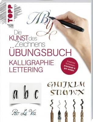 Книга на немски език TOPP, DIE KUNST DES ZEICHNENS - KALLIGRAPHIE LETTERING ÜBUNGSBUCH, 112 стр.
