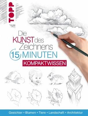 Книга на немски език TOPP,Die Kunst des Zeichnens 15 Minuten - Kompaktwissen, 128 стр.