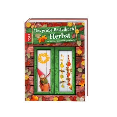 Книга техн.литература, Das grosse Bastelbuch - Herbst