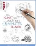 Книга на немски език TOPP, DIE KUNST DES ZEICHNENS 15 MINUTEN - BLUMEN, 96 стр.