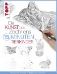 Книга на немски език TOPP, DIE KUNST DES ZEICHNENS 15 MINUTEN - TIERKINDER, 96 стр.