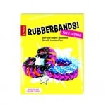 Книга техн.литература, Rubberbands! Fun & Fashion